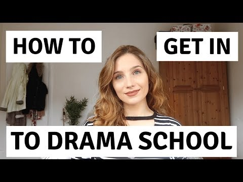 Top Tips for Auditioning & Getting In to Drama School | Georgie Ashford