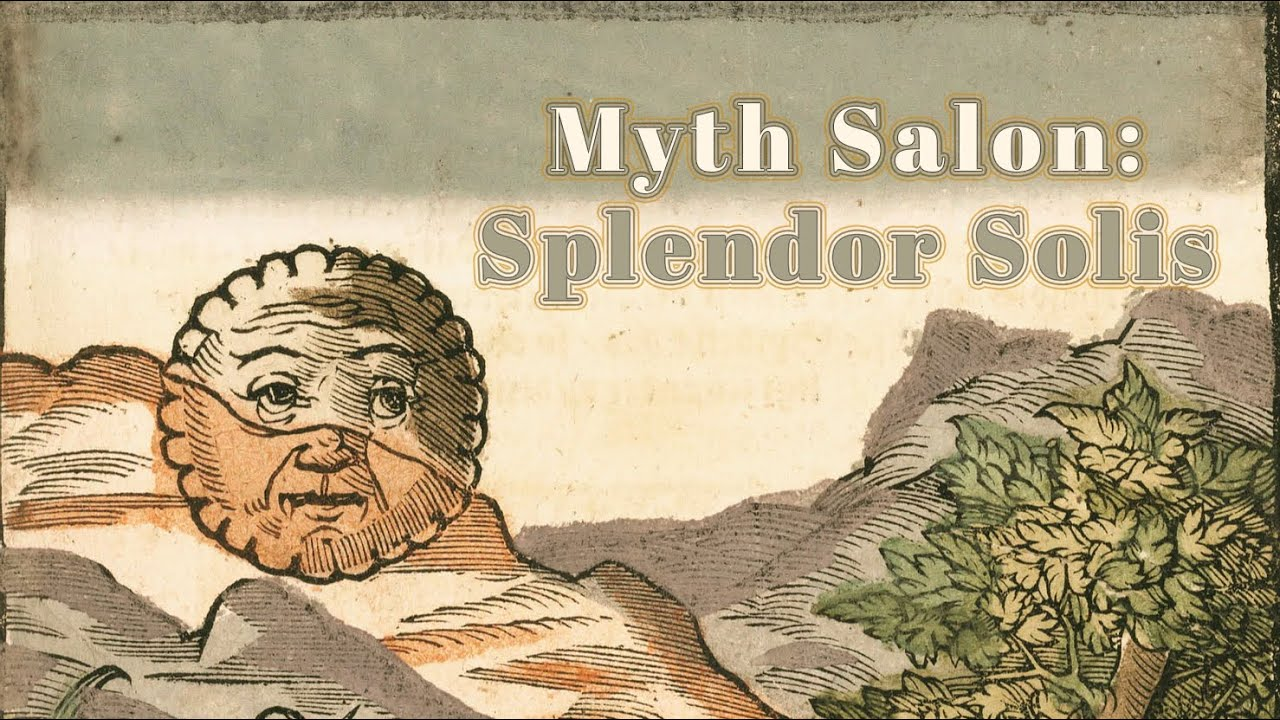 MYTH SALON: Splendor Solis, Four Quartets with Dr. Ron Schenk