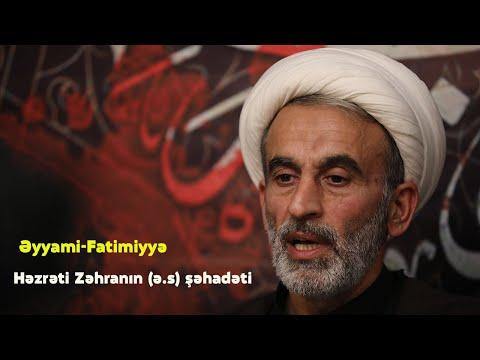 Hacı Əhlimanın xanım Fatimeyi-Zəhranın (s.ə) şəhadəti ilə bağlı moizəsi (27.12.2020