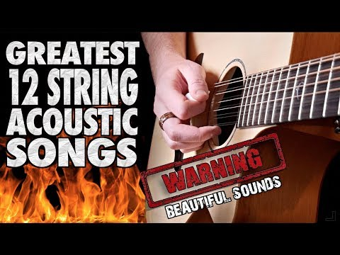 greatest-12-string-acoustic-guitar-songs