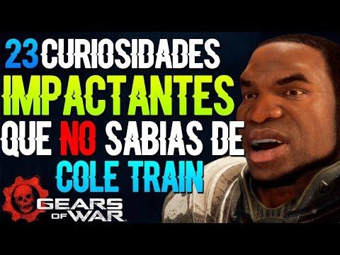 Gears Of War 4 | 23 Curiosidades IMPACTANTES que NO SABÍAS de COLE TRAIN ¡NO CREERÁS LA #17!