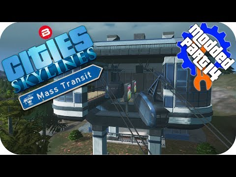 Cities Skylines Gameplay: MOUNTAIN CABLE CARS Cities: Skylines Mods MASS TRANSIT DLC Part 14