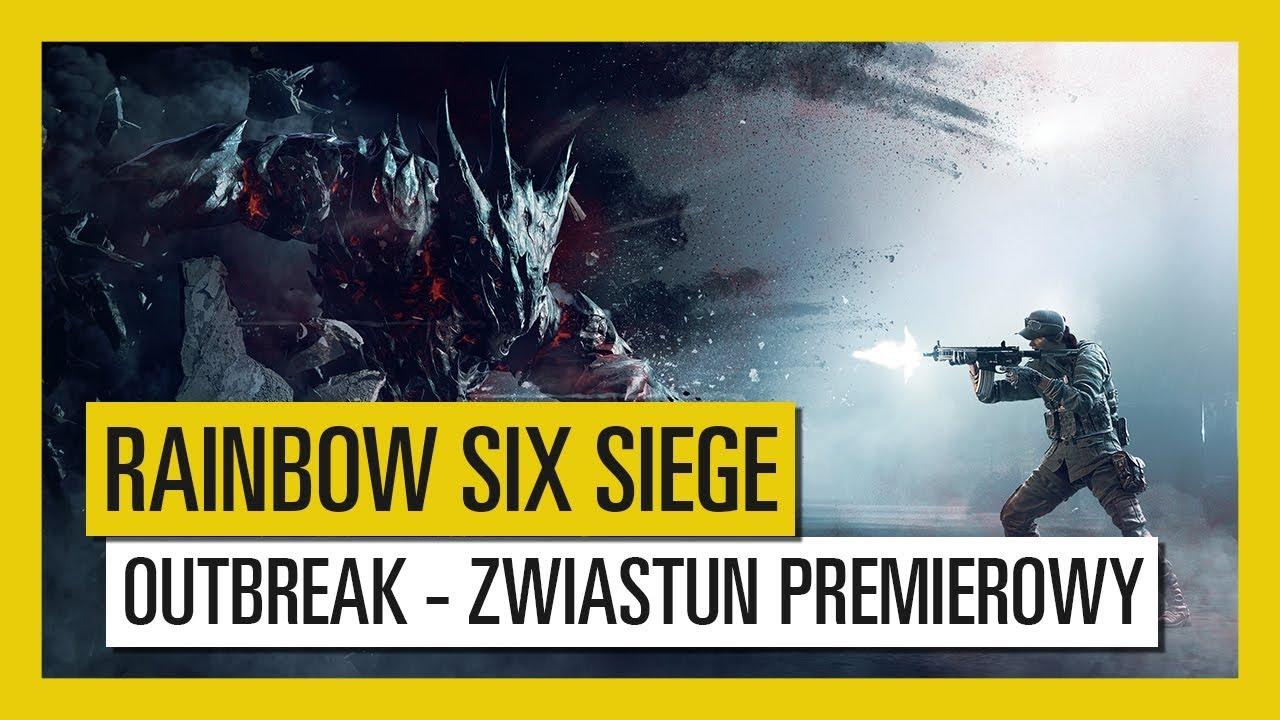 Tom Clancy's Rainbow Six Siege – Outbreak : Zwiastun Premierowy