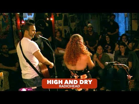 High And Dry — Radiohead (Live Acoustic Cover) - [2/4]
