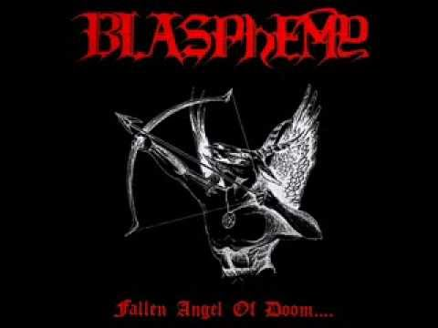 Blasphemy - Fallen Angel of Doom [Full Album] HD