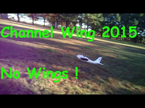 Channel Wing 2015 - No Wings !