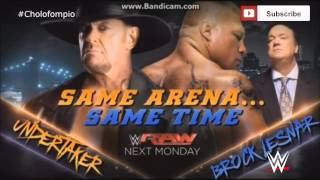 Same Arena...Same Time-Undertaker and Brock Lesnar Next Monday on Raw