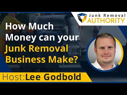 How much Money can your junk removal business make?-Junk Removal Authority