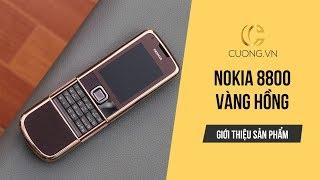 GÓC REVIEW | Nokia 8800 Vàng Hồng (Rose Gold) - Điện thoại siêu sang giá mềm được yêu thích nhất!