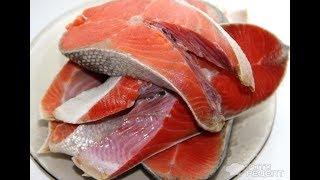 НЕРКА .Как приготовить, чтобы получилась сочная вкусная рыба.