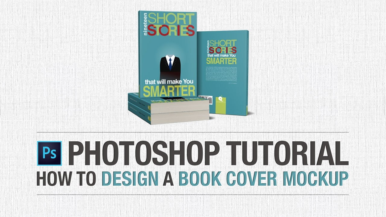 Book Cover Mockup Tutorial ~ Photoshop tutorial how to design a book cover mockup