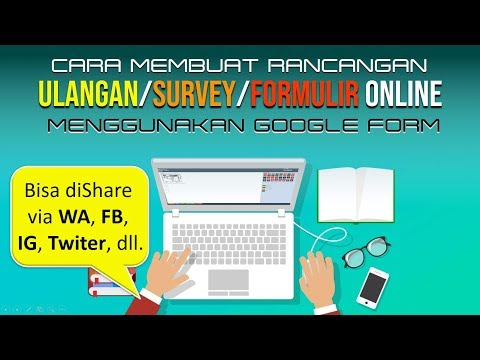 Cara Membuat Ulangan Online Gratis dengan Google Form