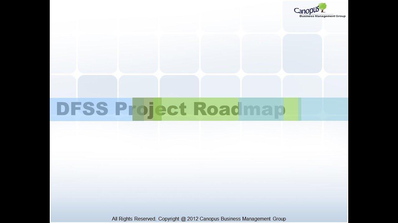Dfss Project Roadmap Youtube