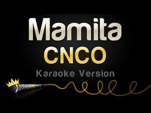 CNCO - Mamita (Karaoke Version)
