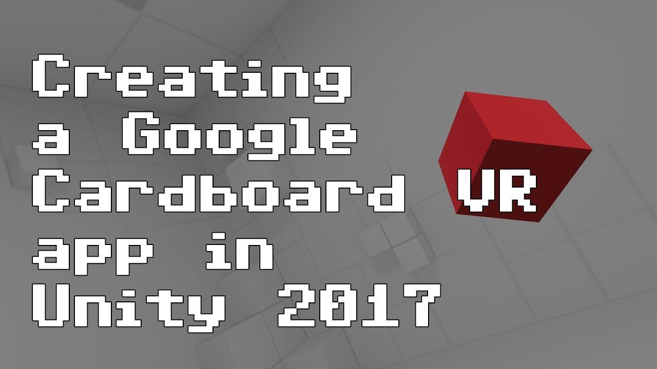 959f342734a9 Creating a Google Cardboard VR app in Unity 2017  RNDBITS-031  - YouTube