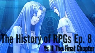 the history of rpgs ep 8   ys ii the final chapter analysis 1988