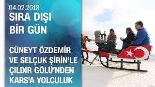 Cüneyt Özdemir, Selçuk Şirin'le 'Sıra Dışı Bir Gün' için yollara düştü - 04.02.2018 Pazar