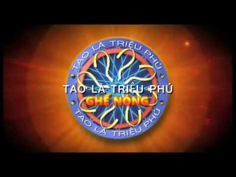 Tao Là Triệu Phú - Ghế Nóng - Intro