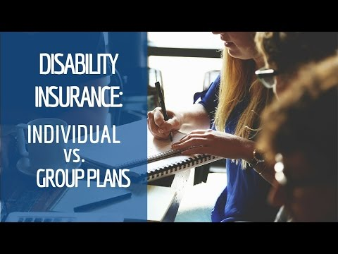 Disability Insurance: Individual vs. Group Plans