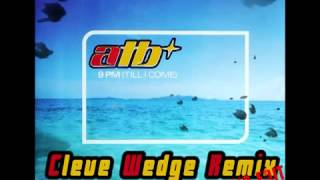 YouTube   ATB   9PM Cleve Wedge Remix) [ 2011 Radio edit]