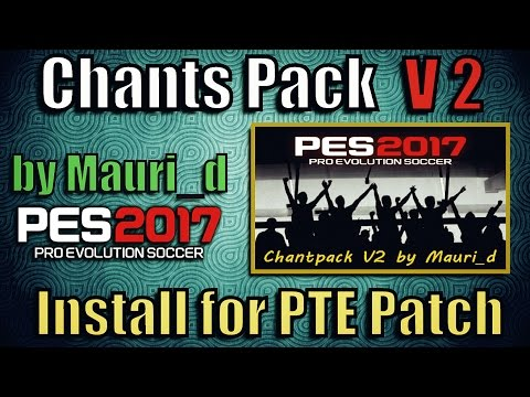 [PES 2017] Chants Pack V2 by