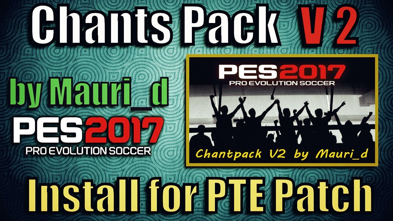 Google themes zvezda - Pes 2017 Chants Pack V2 By Mauri_d For Pte Patch