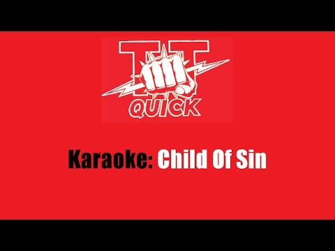 Karaoke: T.T. Quick / Child Of Sin
