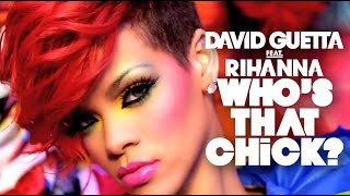 Download David Guetta Feat. Rihanna - Who's That Chick? - Day version (Official Video)