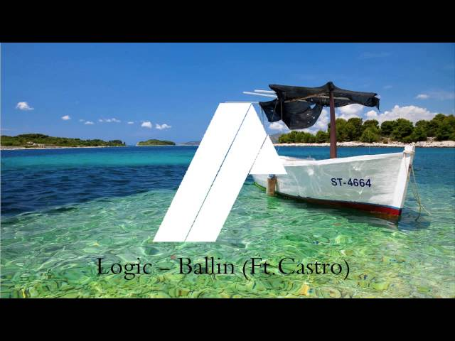 Logic - Ballin (feat. Castro) (Uncopyrighted) (+DOWNLOAD LINK)