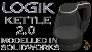 SolidWorks | Kettle 2.0
