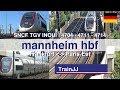 TGV INOUI Duplex trains | Mannheim Hbf | TGV 9512 Frankfurt Hbf to Paris-Est | TGV 4704-4711-4714