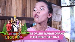 ETTT BUSET DI DALEM RUMAH ORANG MALAH BERDEBAT - LENONG LEGENDA (6/8)