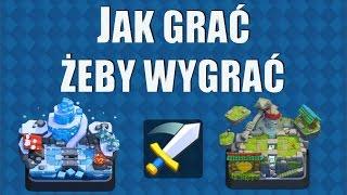 JAK GRAĆ ŻEBY WYGRAĆ - Clash Royale Polska