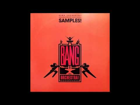 Bang Orchestra! -- Samples! (Sample That!) (Clubhouse Mix)