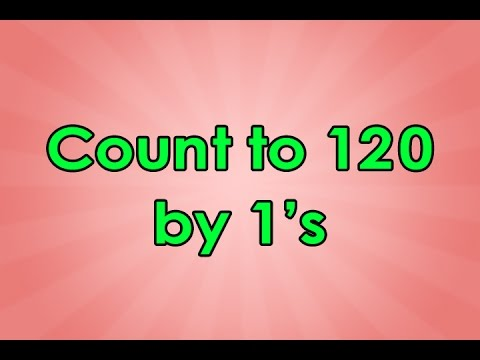 Count to 120  Count to 120 Song  Educational Songs  Math Songs  Counting Songs  Jack Hartmann