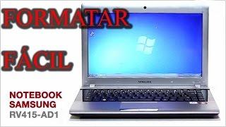 Formatar Notebook SAMSUNG RV415