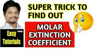 How to find Molar Extinction coefficient | CHEMISTRY Tricks | Easy Tutorials by Sachin Borade