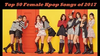 top 50 kpop girl group songs of 2017 so far