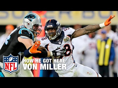 Von Miller: From Draft Pick To Super Bowl MVP | NFL