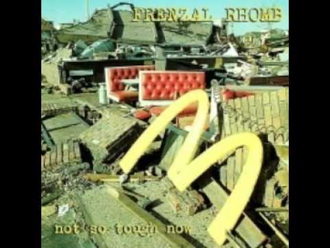 Frenzal Rhomb  Not So Tough Now Full Album 1996