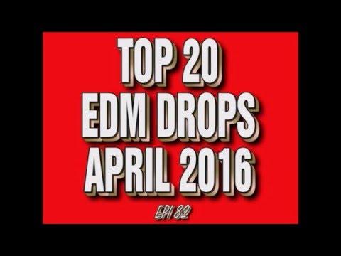 Top 20 EDM Drops April 2016 #3 (Epi 82)