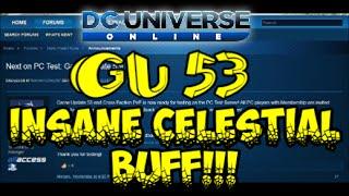 DCUO: GU 53 - InSaNE CeLEStiAL BUFF!!!