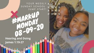 #MarkUpMonday: Hearing and Doing 📚💭📝🛣- August 9, 2020
