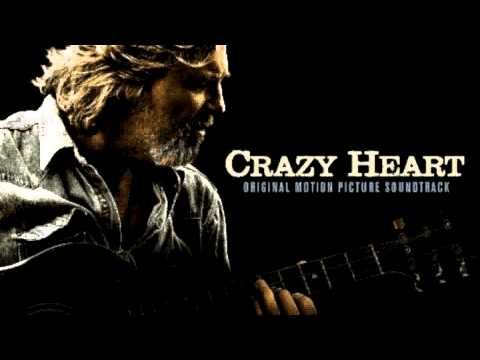 The Weary Kind By Jeff Bridges Crazy Heart Soundtrack