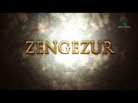 Zengezur - Documentary Film