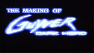 Guyver Dark hero - The making of