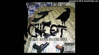 CRICET - DOPE DEALER MUSIC  FEAT. C-BAND THA CHEMIST