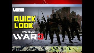 World War 3 - Quick Look Done Right !
