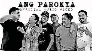 """Ang Parokya"" feat. Gloc9 and Frank Magalona Official Music Video"