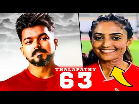Thalapathy 63 Actress Plays Acid Attack Survivor? | Vijay, Atlee Movie | Latest Tamil Cinema News